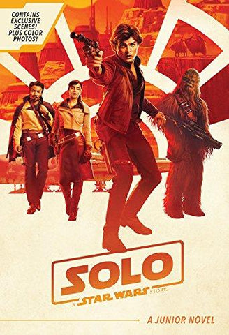 Solo: A Star Wars Story Junior Novel - D'Autores