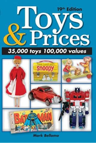 Toys & Prices: The World's Best Toys Price Guide - D'Autores