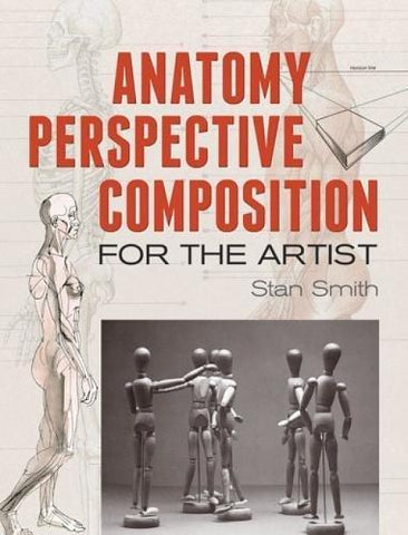 Anatomy, Perspective and Composition for the Artist (Dover Art Instruction) - D'Autores