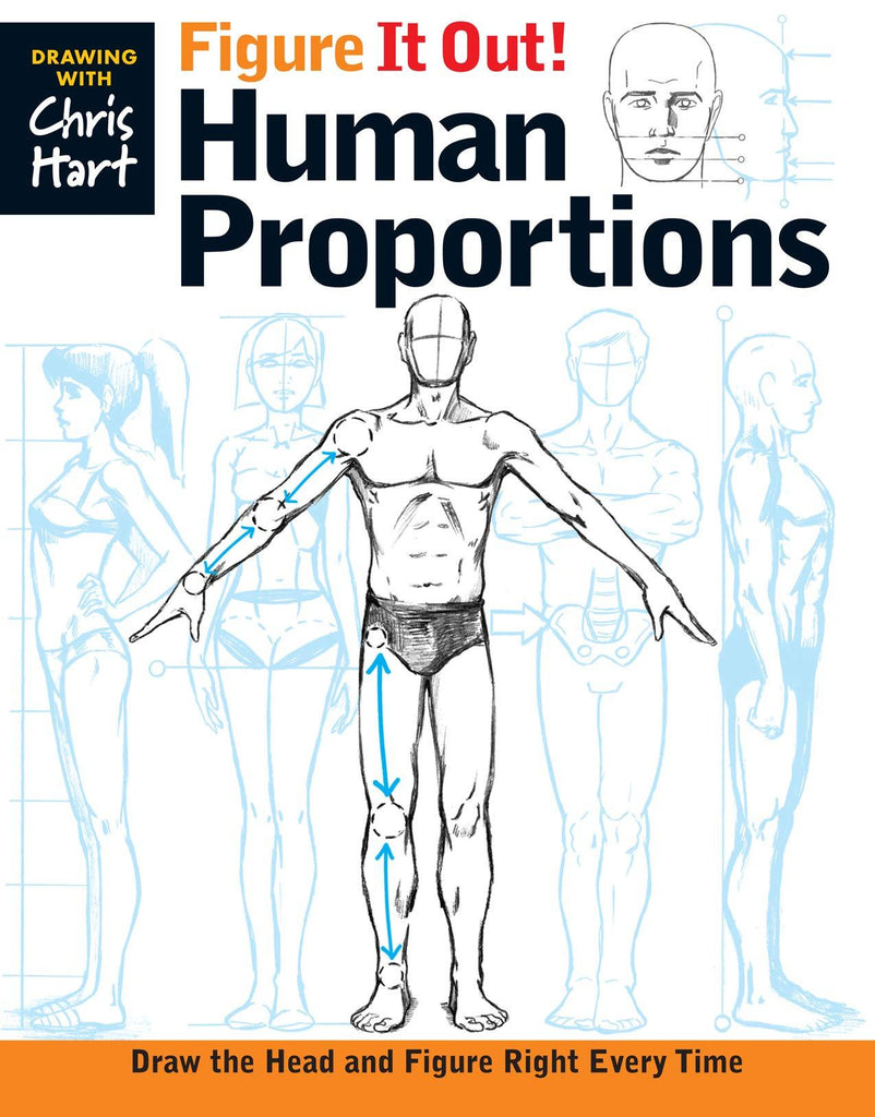 Figure It Out! Human Proportions: Draw the Head and Figure Right Every Time (Christopher Hart Figure It Out!) - D'Autores