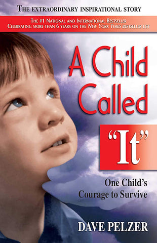 A Child Called It: One Child's Courage to Survive - D'Autores