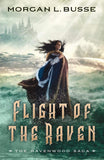 Flight of the Raven (The Ravenwood Saga) - D'Autores