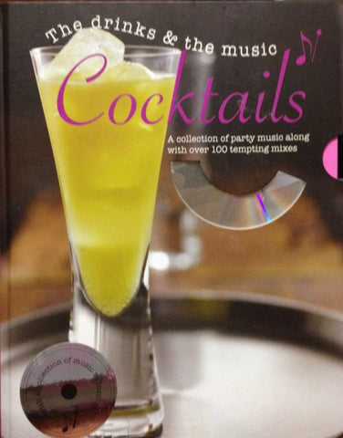Cocktails: The Drinks and the Music - D'Autores