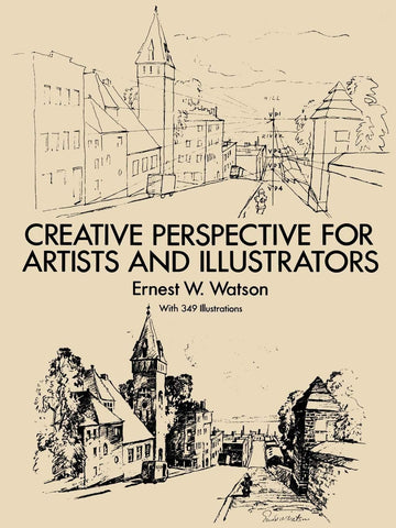Creative Perspective for Artists and Illustrators (Dover Art Instruction) - D'Autores