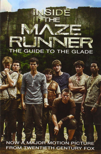 Inside the Maze Runner: The Guide to the Glade - D'Autores