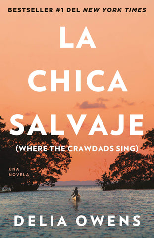 La chica salvaje (Where The Crawdads Sing) - D'Autores