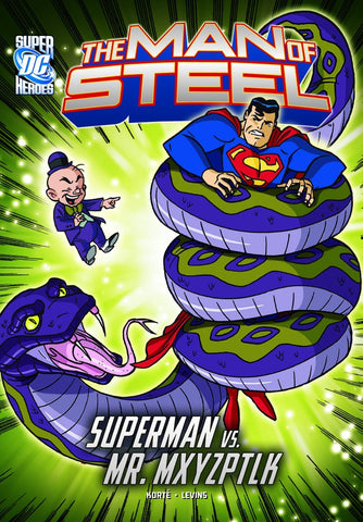 The Man of Steel: Superman vs. Mr. Mxyzptlk - D'Autores