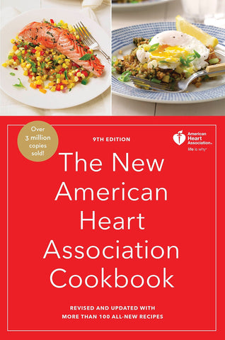 The New American Heart Association Cookbook, 9th Edition: Revised and Updated with More Than 100 All-New Recipes - D'Autores
