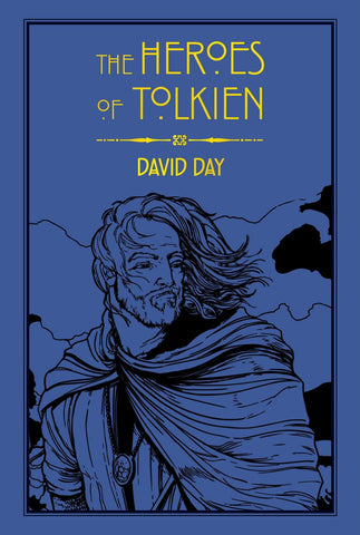 The Heroes of Tolkien - D'Autores