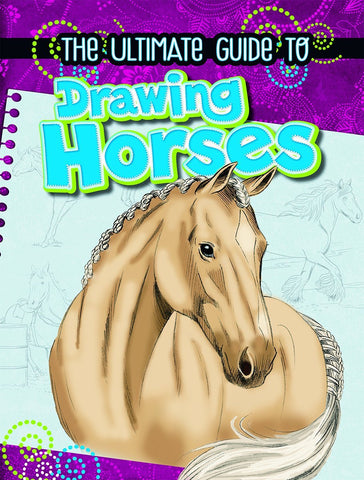 The Ultimate Guide to Drawing Horses - D'Autores