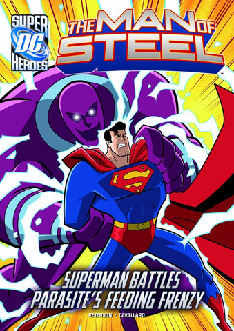 The Man of Steel: Superman Battles Parasite's Feeding Frenzy - D'Autores