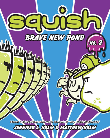 Squish #2: Brave New Pond - D'Autores