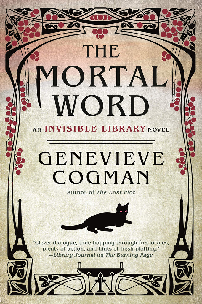 The Mortal Word (The Invisible Library Novel) - D'Autores