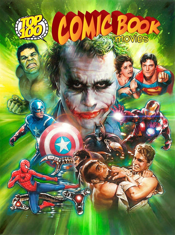 Top 100 Comic Book Movies - D'Autores