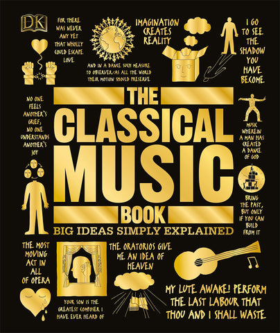 The Classical Music Book: Big Ideas Simply Explained - D'Autores