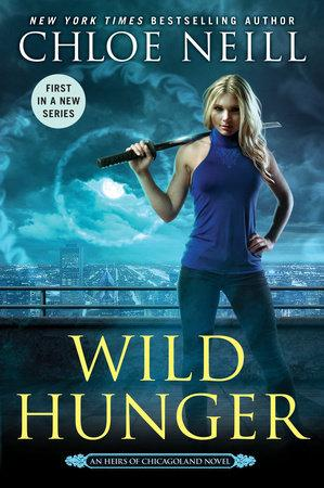Wild Hunger (An Heirs of Chicagoland Novel) - D'Autores