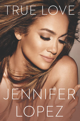 True Love Jennifer Lopez - D'Autores