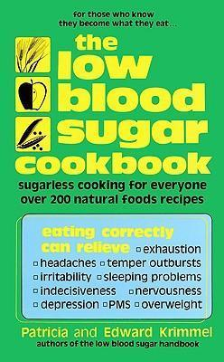 The Low Blood Sugar Cookbook - D'Autores