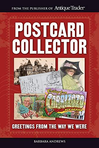 Postcard Collector: Greetings From the Way We Were - D'Autores