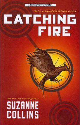 Catching Fire: The Hunger Games, Book 2 - D'Autores