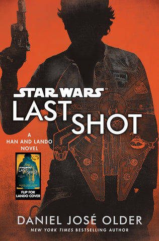 Last Shot (Star Wars): A Han and Lando Novel - D'Autores
