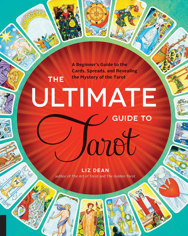 The Ultimate Guide to Tarot: A Beginner's Guide to the Cards - D'Autores