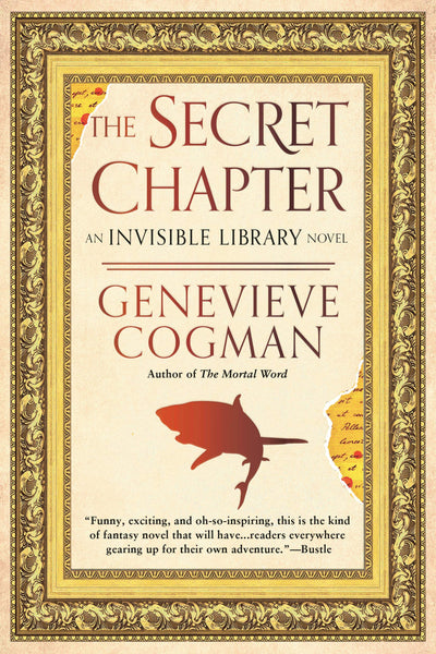 The Secret Chapter - The Invisible Library Novel