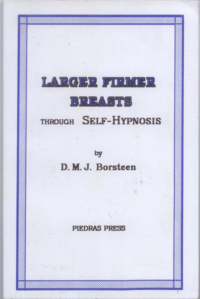 Larger Firmer Brests Through Self-Hypnosis - D'Autores