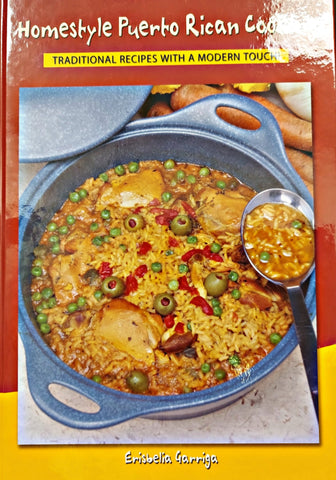 Homestyle Puerto Rican Cooking: Traditional recipes with a modern touch - D'Autores