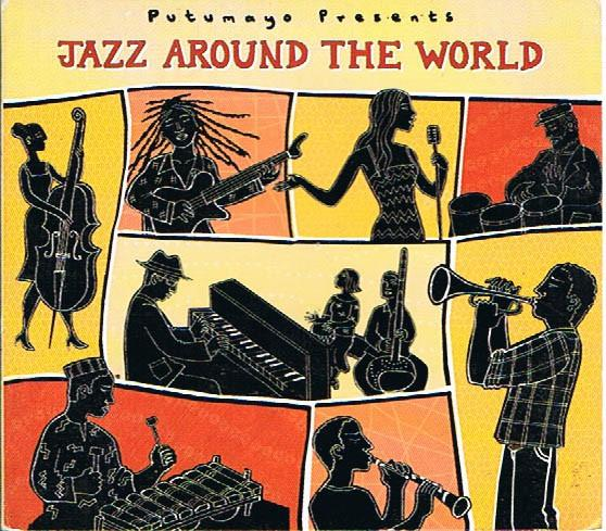 Putumayo Presents: Jazz Around the World CD - D'Autores