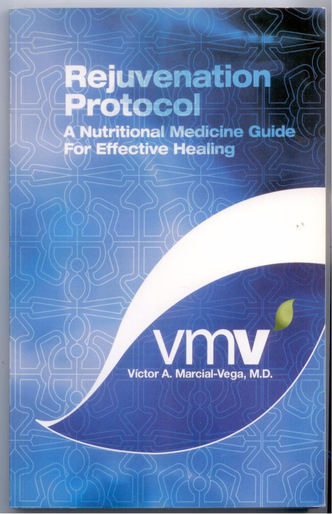 Rejuvenation Protocol - A Nutritional Medicine Guide for Effective Healing - D'Autores