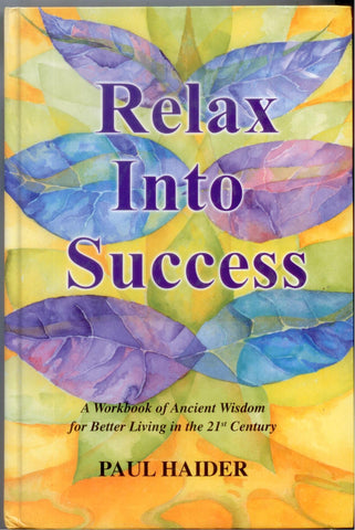 Relax Into Success - D'Autores