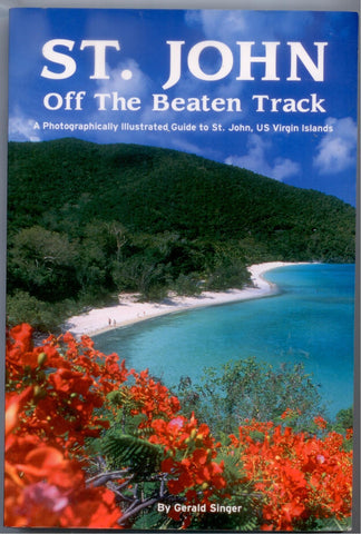 St. John off the Beaten Track - D'Autores