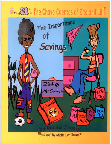 The Chavo Cuentos of Zito and Lilis - The Importance of Savings - D'Autores