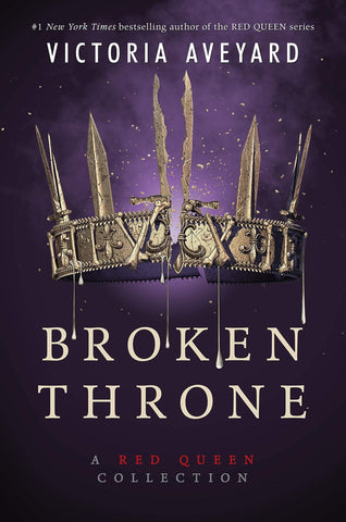 Broken Throne: A Red Queen Collection (soft cover) - D'Autores