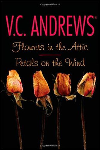 Flowers in the Attic / Petals on the Wind - D'Autores