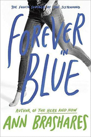 Forever in Blue: The Fourth Summer of the Sisterhood - D'Autores