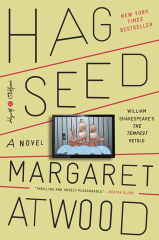 Hag-Seed: William Shakespeare's The Tempest Retold - D'Autores