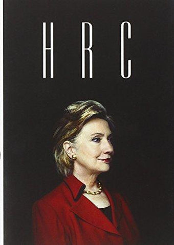 HRC: State Secrets and the Rebirth of Hillary Clinton - D'Autores