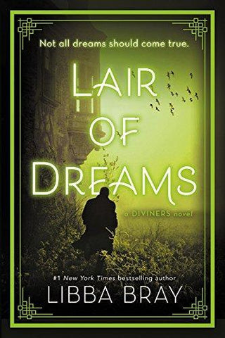 Lair of Dreams: A Diviners Novel - D'Autores