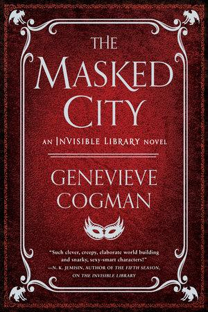 The Masked City (The Invisible Library Novel) - D'Autores