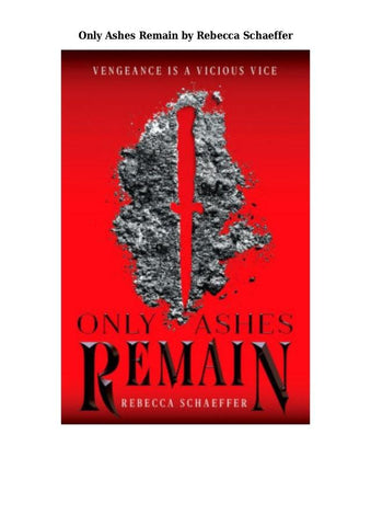 Only Ashes Remain - D'Autores