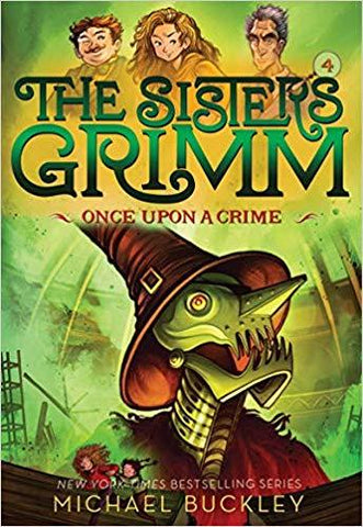 Once Upon a Crime (The Sisters Grimm, Book 4) - D'Autores