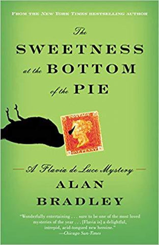 The Sweetness at the Bottom Pie - D'Autores