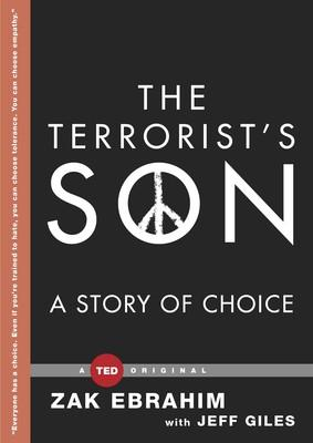 The Terrorist's Son: A Story of Choice - D'Autores