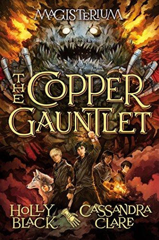 The Copper Gauntlet  (Magisterium #2) - D'Autores