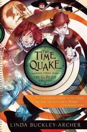 The Time Quake (3) (The Gideon Trilogy) - D'Autores