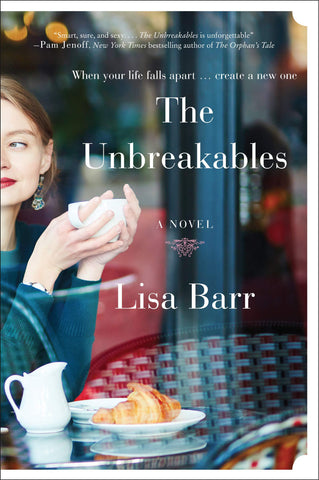 The Unbreakables a novel - D'Autores