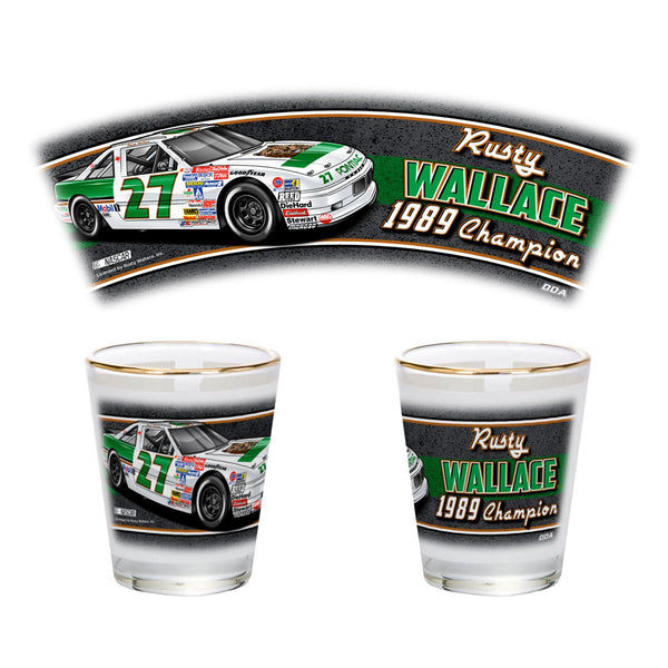 "Rusty Wallace ""1989 Champion"" Shotglass"