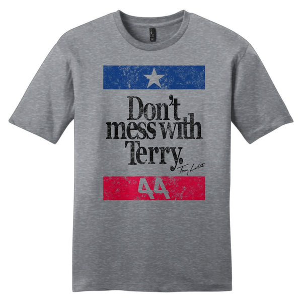 "Terry Labonte ""Don't Mess With Terry"" T-Shirt"